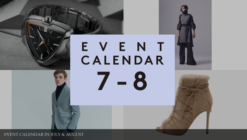 EVENT CALENDAR IN JULY & AUGUST